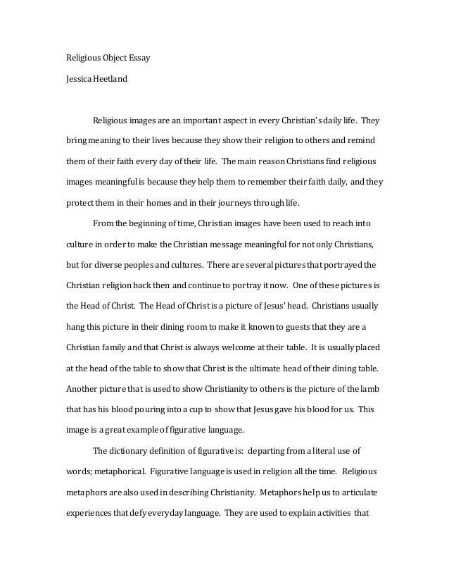 christianity essay religious object essay jessica heetland religious images are an important aspect in every christian s daily life