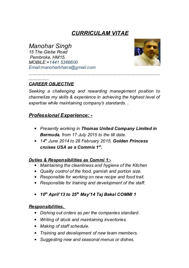 CURRICULAM VITAE Manohar Singh 15 The Glebe Road Pembroke, HM15. MOBILE:+1441 5366600 Email:manoharbhana@gmail.com _______...