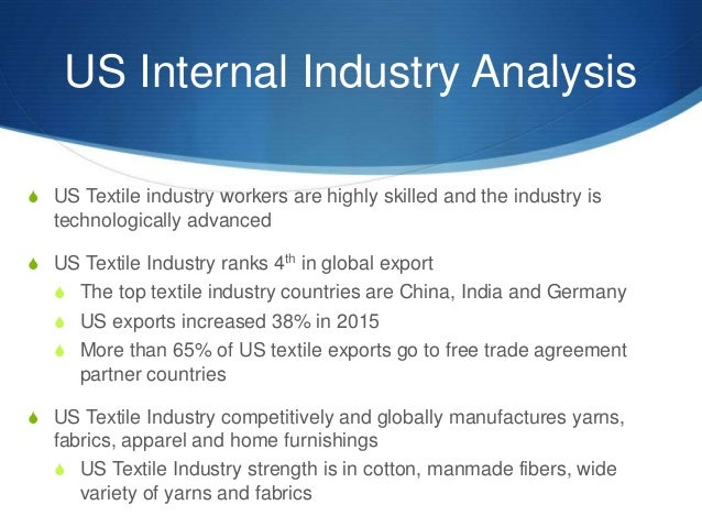 ... 12. US Internal Industry Analysis S US Textile Industry Workers ...