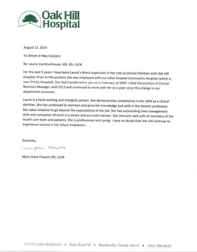 Letter of recommendation oak hill hospital oakhill hospital august 2220l4 to whom lt may concern re laurie vanwyckhouse spiritdancerdesigns Choice Image