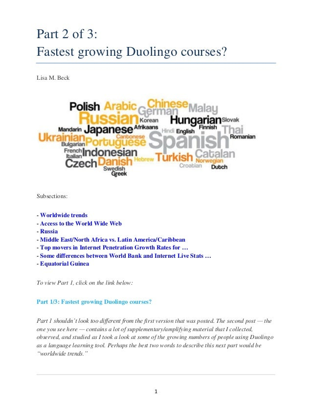 1 Part 2 of 3: Fastest growing Duolingo courses? Lisa M. Beck Subsections: - Worldwide trends - Access to the World Wide W...