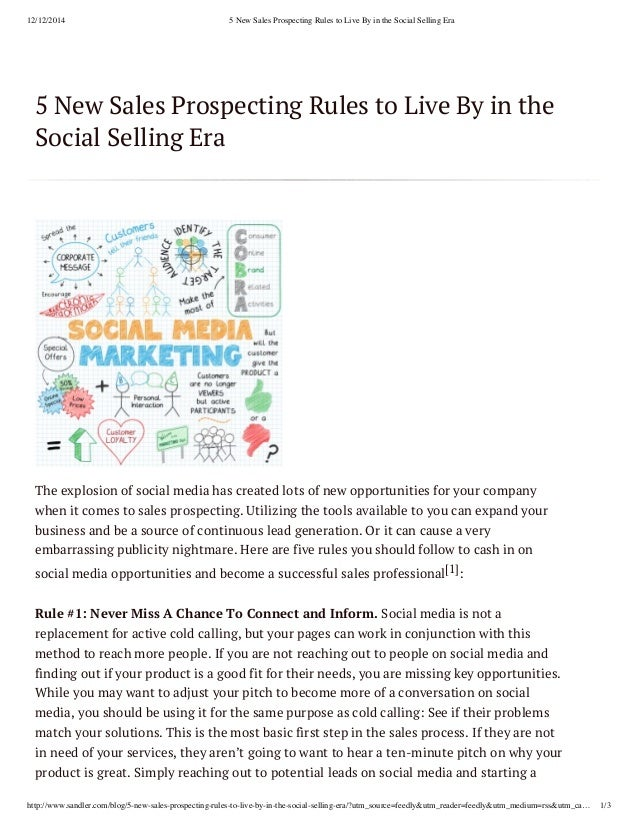 12/12/2014 5 New Sales Prospecting Rules to Live By in the Social Selling Era http://www.sandler.com/blog/5-new-sales-pros...