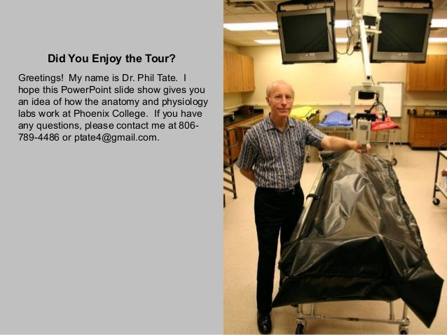 Phoenix College Cadaver Lab and Anatomy & Physiology Lab