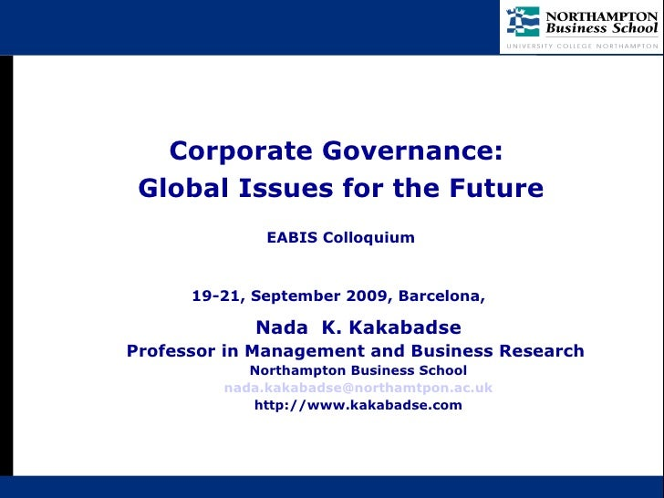 Nada  K. Kakabadse Professor in Management and Business Research  Northampton Business School [email_address] http://www.k...