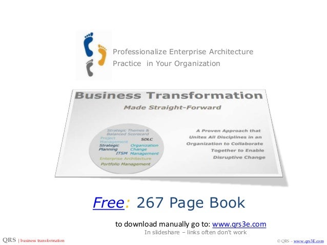 Professionalize Enterprise Architecture Practice in Your Organization  Free: 267 Page Book to download manually go to: www...