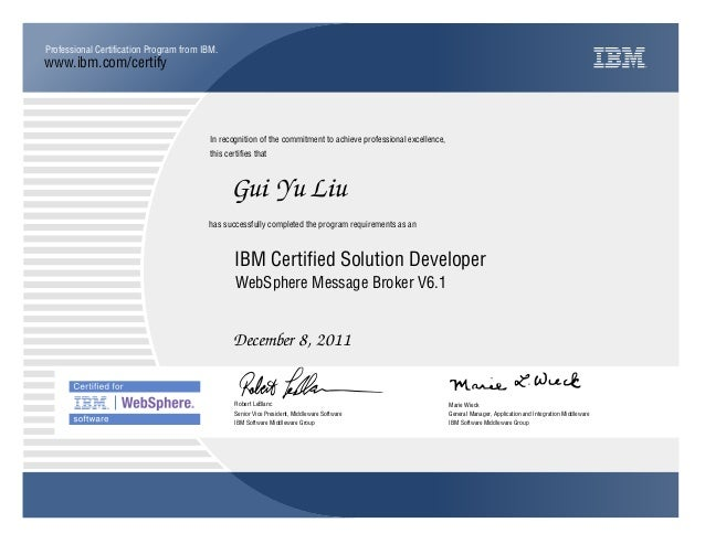 IBM Certified Solution Developer WebSphere Message Broker V61 - Websphere Message Broker Cover Letter