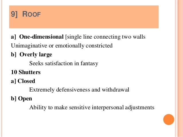  11 ]Walkway a] Very long Lessened accessibility b] Narrow at house, broad at the end Superficially friendly  12] Wall [...
