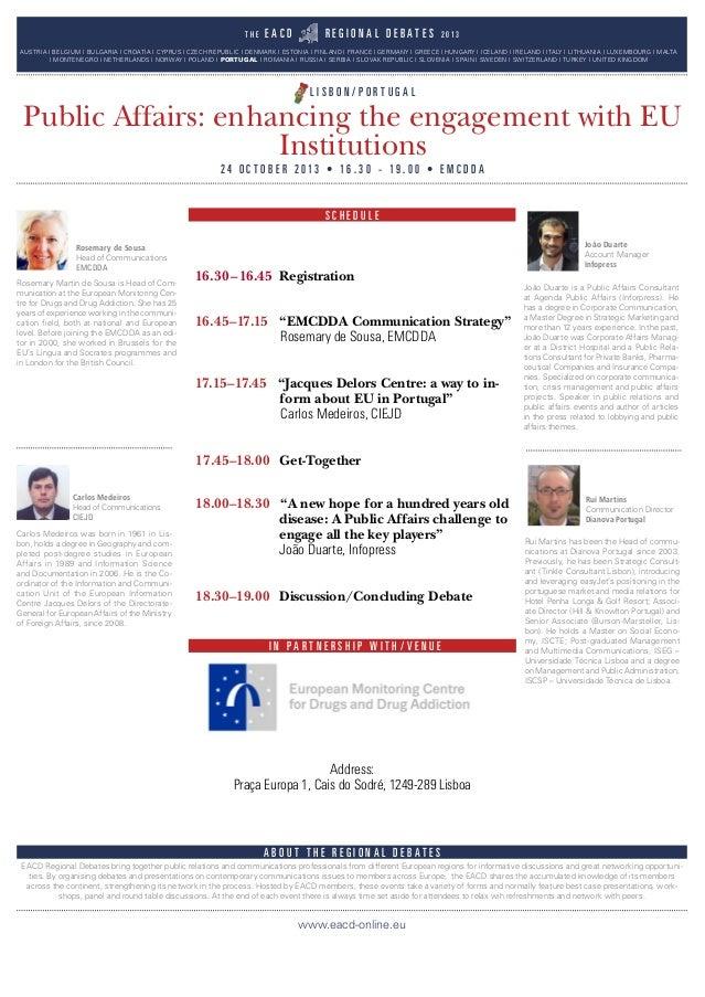 "16.30–16.45 Registration 16.45–17.15 ""EMCDDA Communication Strategy"" Rosemary de Sousa, EMCDDA 17.15–17.45 ""Jacques Delors..."