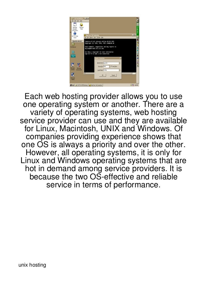 Each web hosting provider allows you to use one operating system or another. There are a   variety of operating systems, w...