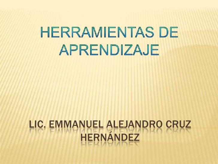 LIC. EMMANUEL ALEJANDRO CRUZ         HERNÁNDEZ