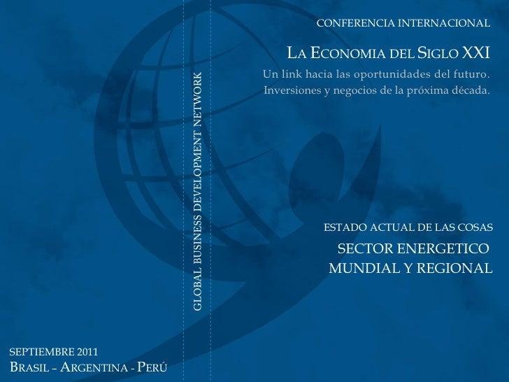 CONFERENCIA INTERNACIONAL                                                      LA ECONOMIA DEL SIGLO XXI                  ...