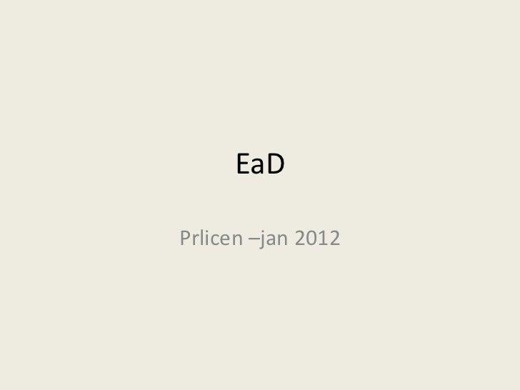 EaDPrlicen –jan 2012