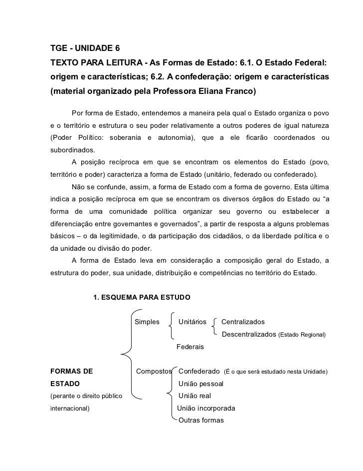 TGE - UNIDADE 6TEXTO PARA LEITURA - As Formas de Estado: 6.1. O Estado Federal:origem e características; 6.2. A confederaç...