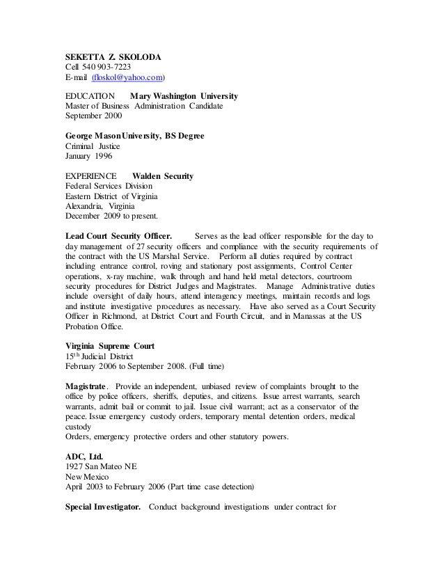 SEKETTA Z. SKOLODA Cell 540 903-7223 E-mail (floskol@yahoo.com) EDUCATION Mary Washington University Master of Business Ad...