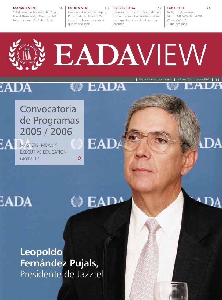 MANAGEMENT                       04   ENTREVISTA                 08   BREVES EADA                      12      EADA CLUB  ...
