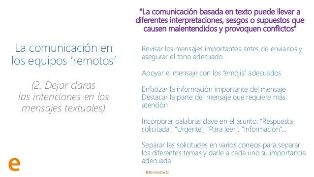 """@RamonCosta La comunicación en los equipos 'remotos' (2. Dejar claras las intenciones en los mensajes textuales) """"La comun..."""