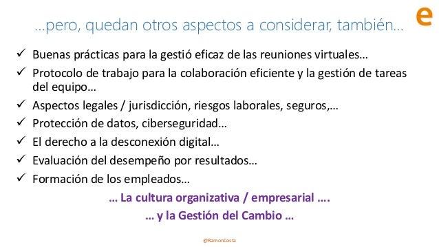 @RamonCosta …pero, quedan otros aspectos a considerar, también… ✓ Buenas prácticas para la gestió eficaz de las reuniones ...