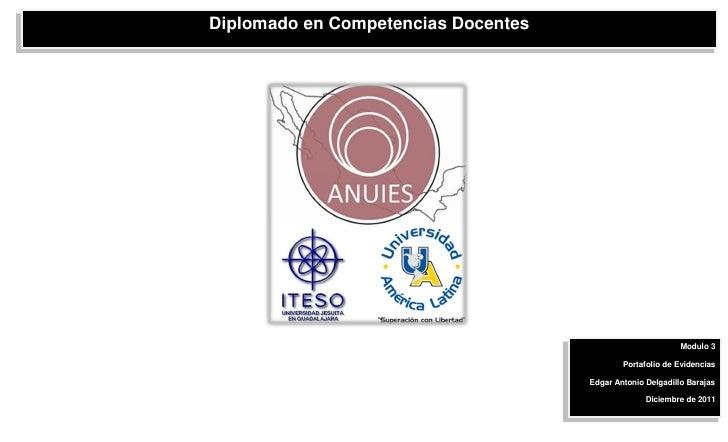 Diplomado en Competencias Docentes                                                            Modulo 3                    ...