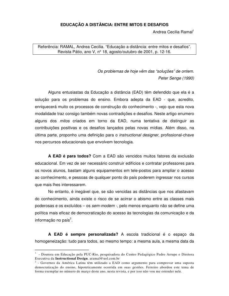 EDUCAÇÃO A DISTÂNCIA: ENTRE MITOS E DESAFIOS                                                                       Andrea ...