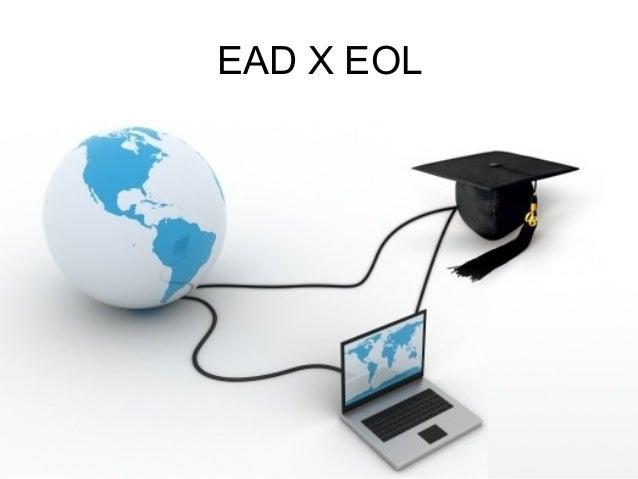 EAD X EOL