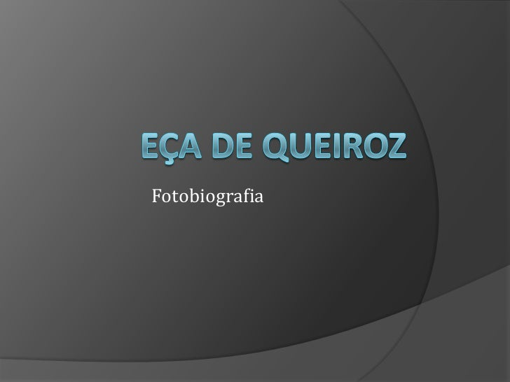Eça de Queiroz<br />Fotobiografia<br />