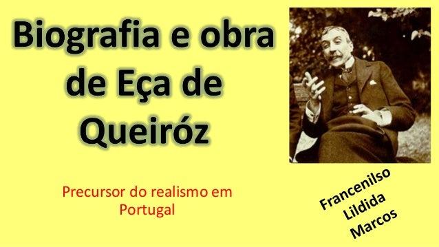 Precursor do realismo em Portugal