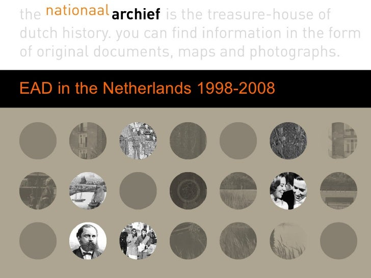 EAD in the Netherlands 1998-2008