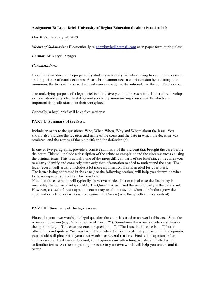 Assignment B: Legal Brief University of Regina Educational Administration 310  Due Date: February 24, 2009  Means of Submi...