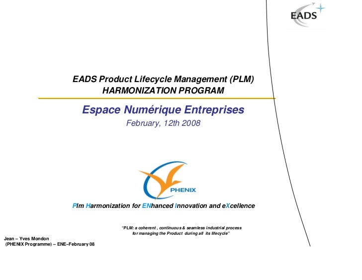 EADS Product Lifecycle Management (PLM)                                 HARMONIZATION PROGRAM                             ...