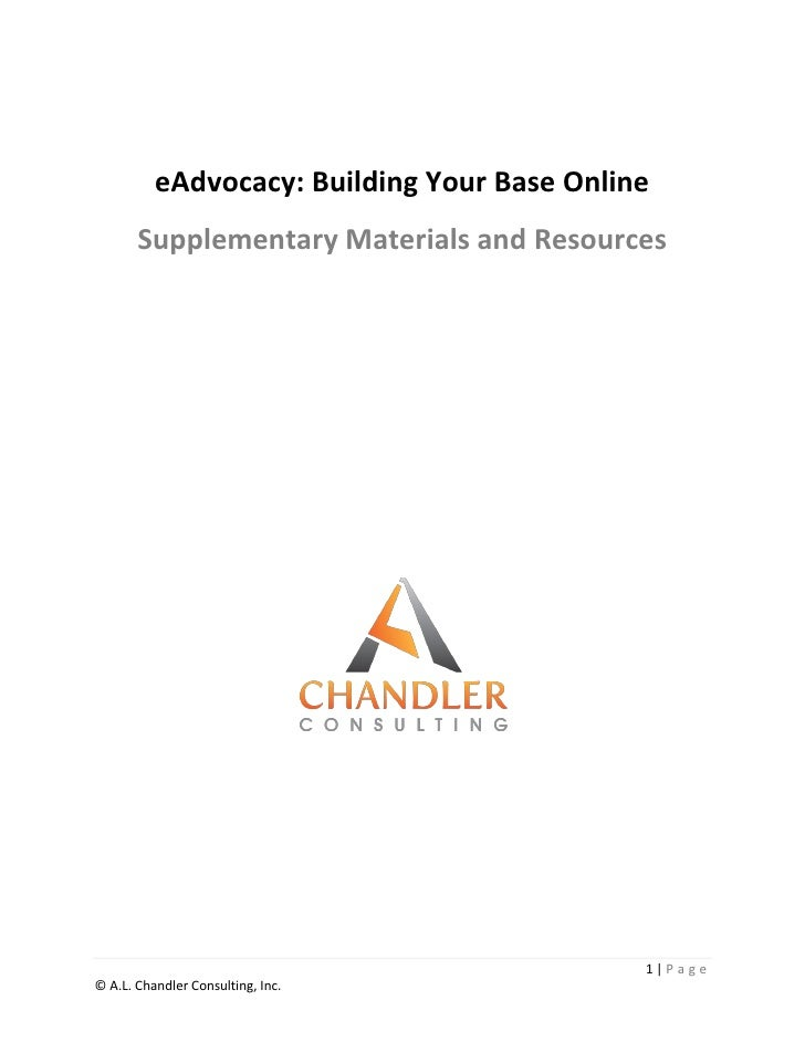 eAdvocacy: Building Your Base Online       Supplementary Materials and Resources                                          ...