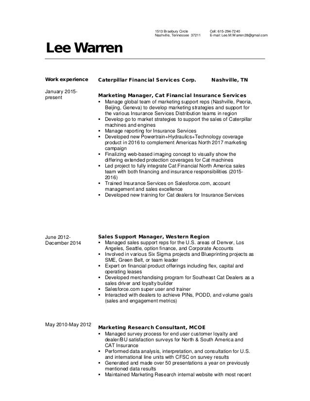 Lee Warren Work experience January 2015- present June 2012- December 2014 May 2010-May 2012 Caterpillar Financial Services...
