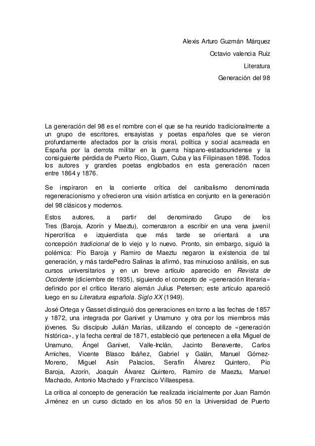 Alexis Arturo Guzmán Márquez  Octavio valencia Ruíz  Literatura  Generación del 98  La generación del 98 es el nombre con ...