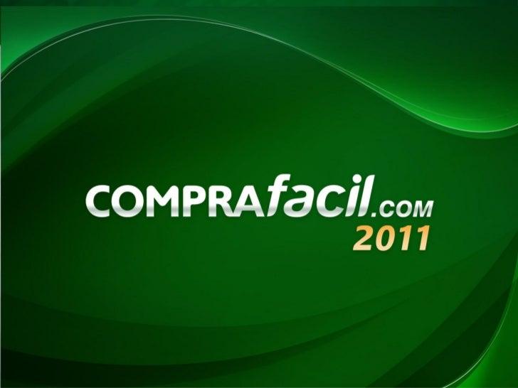 O Comprafacil.com é o portal de vendas online que pertence aoGrupo Hermes, com mais de 69 anos de tradição, experiência e ...