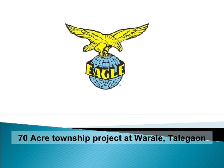 70 Acre township project at Warale, Talegaon