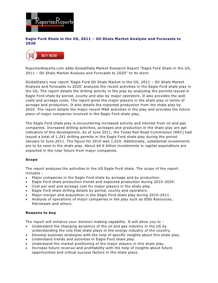 Eagle Ford Shale in the US, 2011 – Oil Shale Market Analysis and Forecasts to2020ReportsnReports.com adds GlobalData Marke...