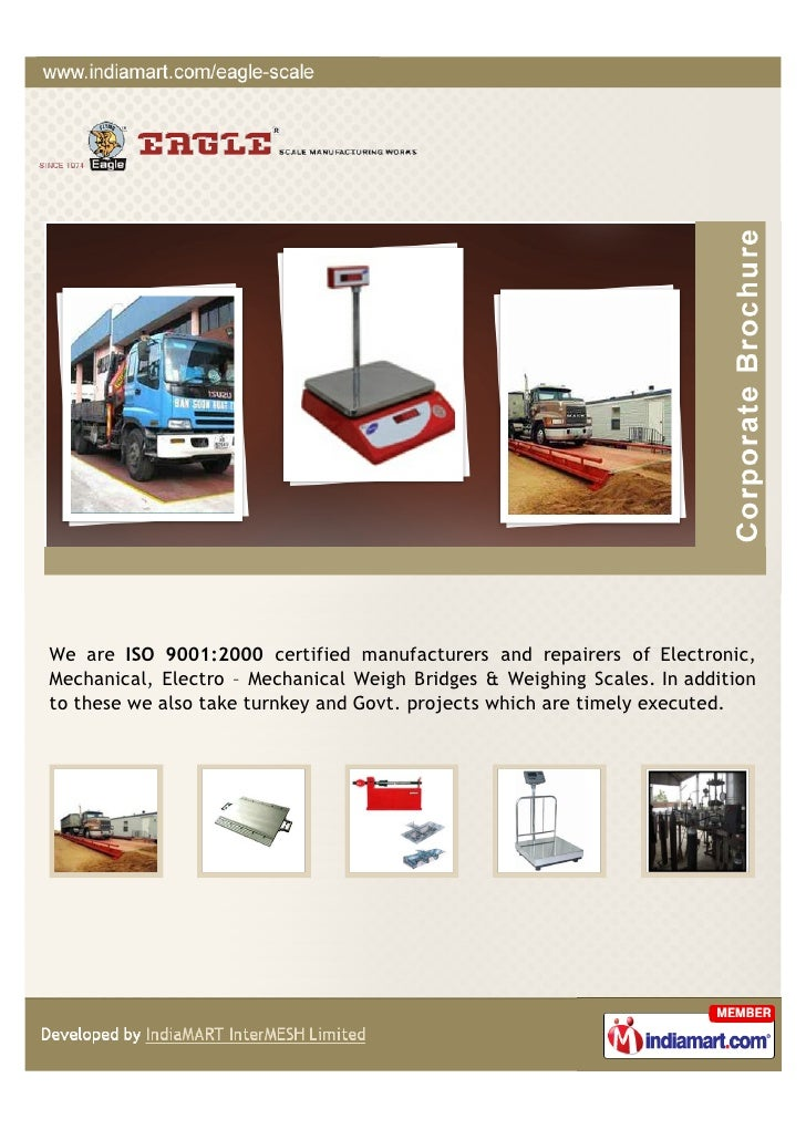 We are ISO 9001:2000 certified manufacturers and repairers of Electronic,Mechanical, Electro – Mechanical Weigh Bridges & ...