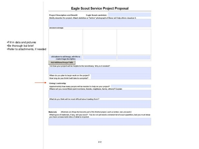 eagle scout project proposal Boy scouts of america publishes formal eagle scout guidelines that include tips on suitable eagle projects, but families should be aware that many troops have their own, unwritten preferences technically speaking, the project just needs to benefit a group of people but some troop leaders prefer.