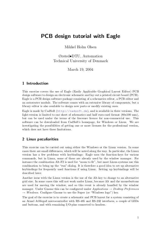 PCB design tutorial with Eagle                                 Mikkel Holm Olsen                           Ørsted•DTU, Aut...