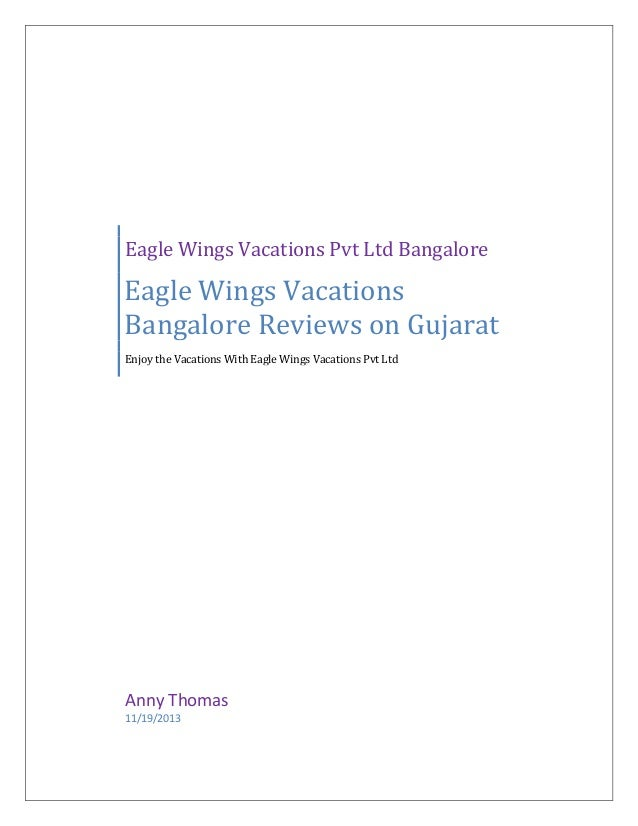 Eagle Wings Vacations Pvt Ltd Bangalore  Eagle Wings Vacations Bangalore Reviews on Gujarat Enjoy the Vacations With Eagle...