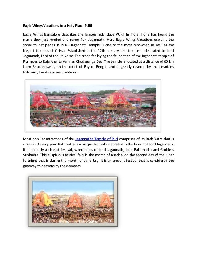 Eagle Wings Vacations to a Holy Place PURI Eagle Wings Bangalore describes the famous holy place PURI. In India if one has...