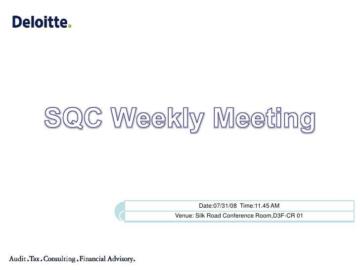 SQC Weekly Meeting<br />