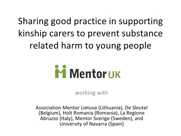 Sharing good practice in supporting kinship carers to prevent substance related harm to young people working with Associat...
