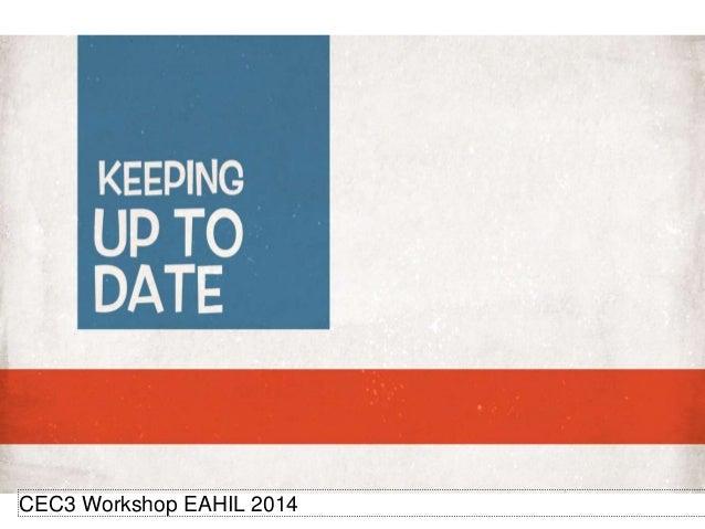 CEC3 Workshop EAHIL 2014