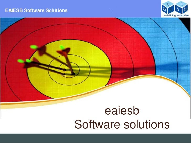 EAIESB Software Solutions                                 eaiesb                            Software solutions