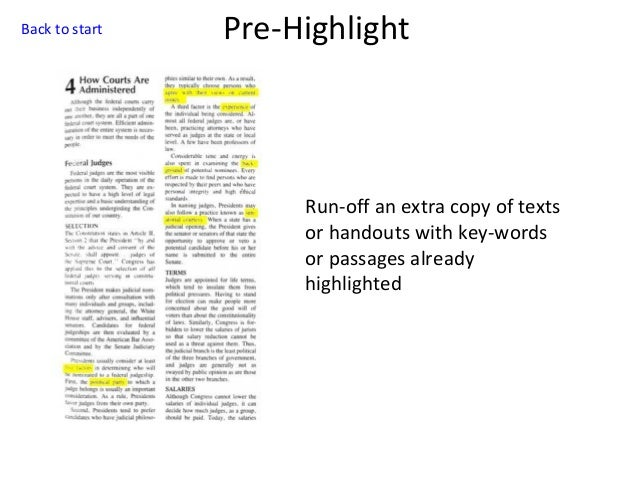Back to start  Pre-Highlight  Run-off an extra copy of texts or handouts with key-words or passages already highlighted