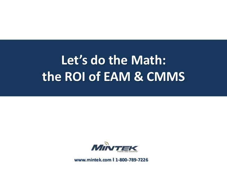 Let's do the Math: the ROI of EAM & CMMS<br />