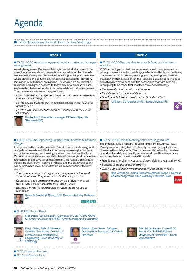 Agenda  n 15.00 Networking Break & Peer to Peer Meetings  Track 1 Track 2  n 15:30 - 16:00 Asset Management decision makin...