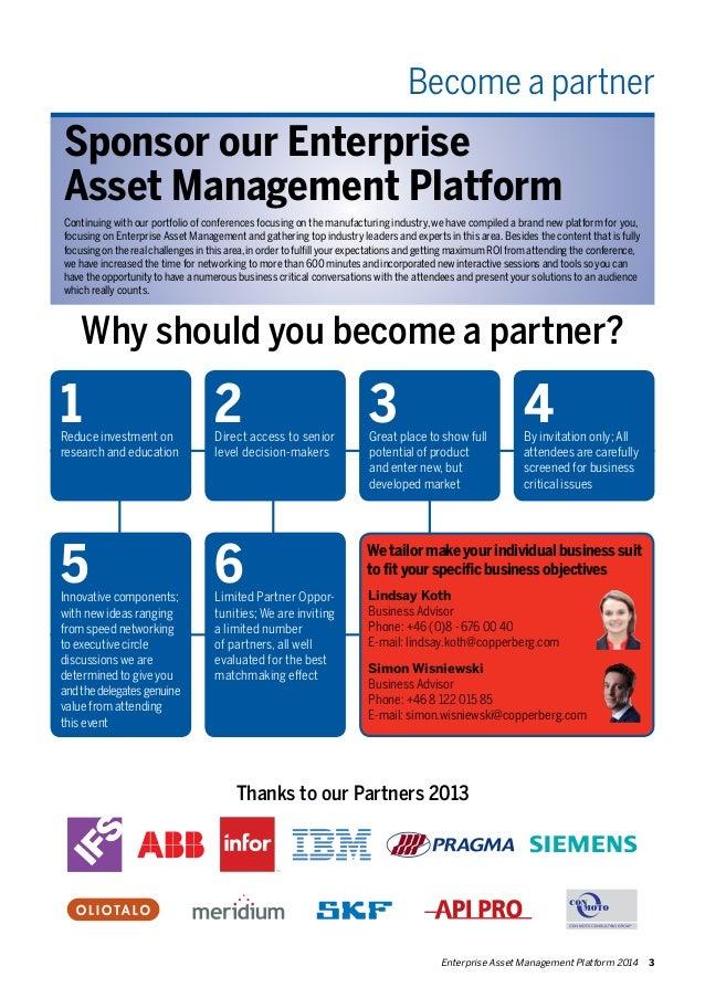 Become a partner  Sponsor our Enterprise  Asset Management Platform  Continuing with our portfolio of conferences focusing...