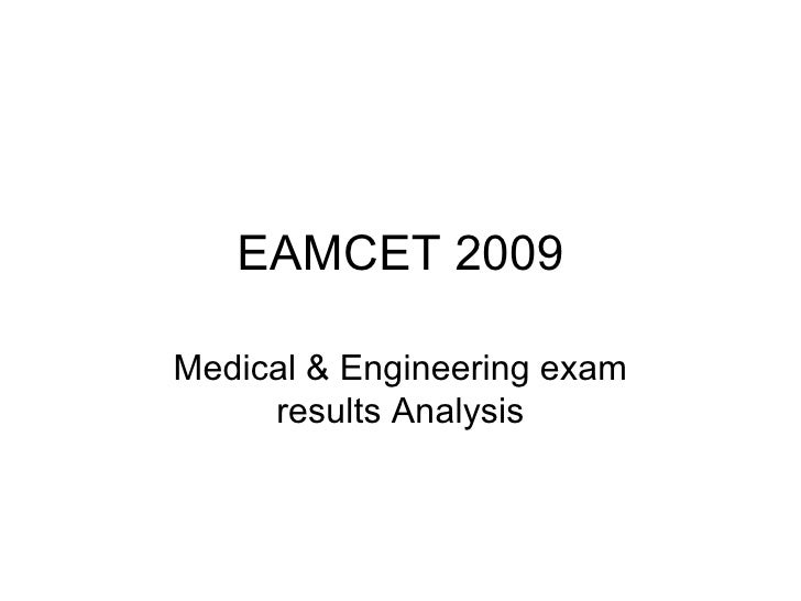 EAMCET 2009 Medical & Engineering exam results Analysis
