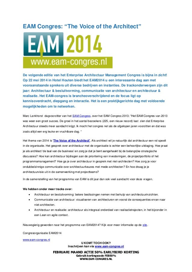"EAM Congres: ""The Voice of the Architect""  De volgende editie van het Enterprise Architectuur Management Congres is bijna ..."